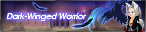 Event - Dark-Winged Warrior banner KHUX.png