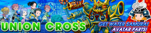 Union Cross - Get Water Samurai Avatar Parts! banner KHUX.png