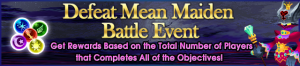 Event - Defeat Mean Maiden Battle Event banner KHUX.png