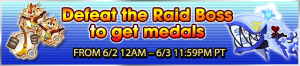 Event - Defeat the Raid Boss to get medals 23 banner KHUX.png