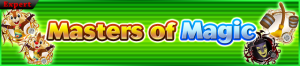 Event - Masters of Magic banner KHUX.png