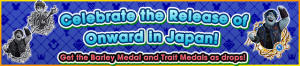 Event - Celebrate the Release of Onward in Japan! banner KHUX.png