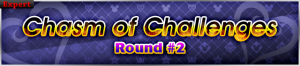 Event - Chasm of Challenges Round 2 banner KHUX.png