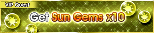 Special - VIP Get Sun Gems x10 banner KHUX.png