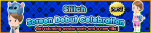 Event - Stitch Screen Debut Celebration Part 2 banner KHUX.png