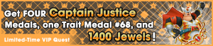 Special - VIP Captain Justice Challenge 2 banner KHUX.png