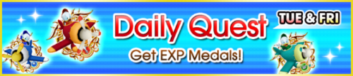 Special - Daily Quest - Get EXP Medals! banner KHUX.png