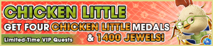 Special - VIP Chicken Little Challenge 2 banner KHUX.png