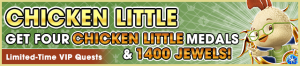 Special - VIP Chicken Little Challenge banner KHUX.png