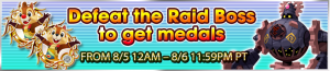 Event - Defeat the Raid Boss to get medals 13 banner KHUX.png