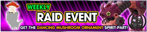 Event - Weekly Raid Event 6 banner KHUX.png