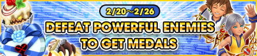Event - Defeat Powerful Enemies to Get Medals 2 banner KHUX.png