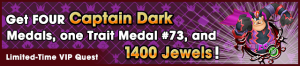 Special - VIP Captain Dark Challenge banner KHUX.png