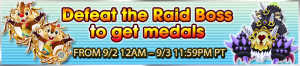 Event - Defeat the Raid Boss to get medals 14 banner KHUX.png
