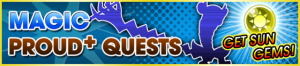 Event - Magic Proud+ Quests banner KHUX.png
