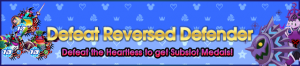 Event - Defeat Reversed Defender banner KHUX.png
