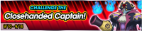 Event - Challenge the Closehanded Captain! banner KHUX.png