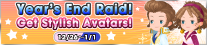 Event - Year's End Raid! - Get Stylish Avatars! banner KHUX.png