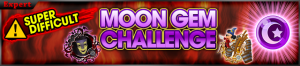 Event - Coliseum Side-Quest - Moon Gem Cup 2 banner KHUX.png