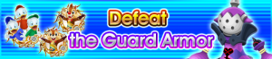 Event - Defeat the Guard Armor banner KHUX.png