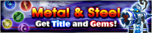 Event - Metal & Steel banner KHUX.png