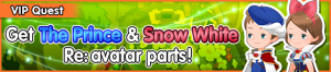 Special - VIP Get The Prince & Snow White Re - avatar parts! banner KHUX.png