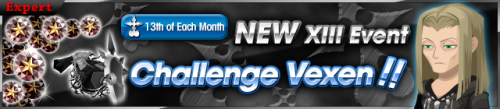 Event - NEW XIII Event - Challenge Vexen!! banner KHUX.png