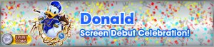 Event - Donald Screen Debut Celebration! banner KHUX.png