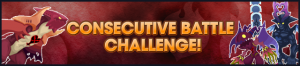 Event - Consecutive Battle Challenge 3 banner KHUX.png