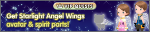 Special - VIP Get Starlight Angel Wings avatar & spirit parts! banner KHUX.png
