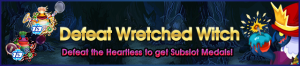 Event - Defeat Wretched Witch banner KHUX.png
