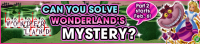 Event - Can You Solve Wonderland's Mystery? banner KHUX.png