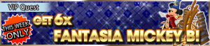 Special - VIP Get 6x Fantasia Mickey B! banner KHUX.png