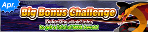 Event - Big Bonus Challenge (April 2020) banner KHUX.png