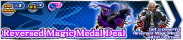 Shop - Reversed Magic Medal Deal banner KHUX.png