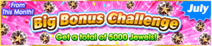 Event - Big Bonus Challenge (July 2019) banner KHUX.png