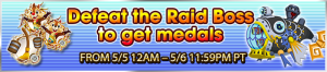Event - Defeat the Raid Boss to get medals 22 banner KHUX.png