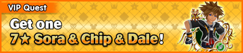 Special - VIP Get one 7★ Sora & Chip & Dale! 2 banner KHUX.png