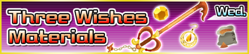 Special - Three Wishes Materials banner KHUX.png