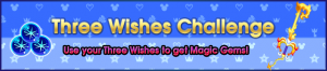 Event - Three Wishes Challenge banner KHUX.png