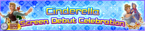 Event - Cinderella Screen Debut Celebration banner KHUX.png
