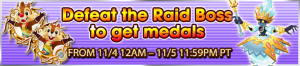 Event - Defeat the Raid Boss to get medals 16 banner KHUX.png