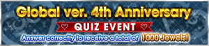 Event - Global ver. 4th Anniversary Quiz Event banner KHUX.png