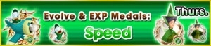 Special - Evolve & EXP Medals - Speed banner KHUX.png