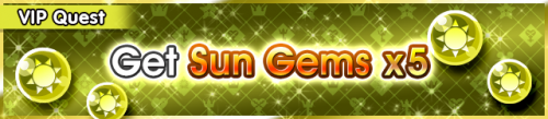 Special - VIP Get Sun Gems x5 banner KHUX.png