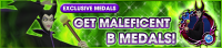 Event - Get Maleficent B Medals! banner KHUX.png
