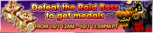 Event - Defeat the Raid Boss to get medals 15 banner KHUX.png