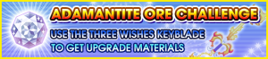 Special - Adamantite Ore Challenge (Three Wishes) banner KHUX.png