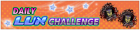 Event - Daily Lux Challenge banner KHUX.png
