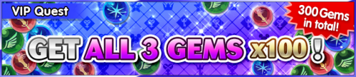 Special - VIP Get All 3 Gems x100 2 banner KHUX.png